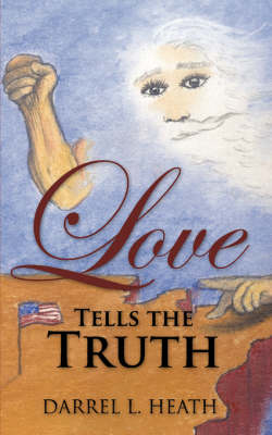 Love Tells the Truth (Paperback)
