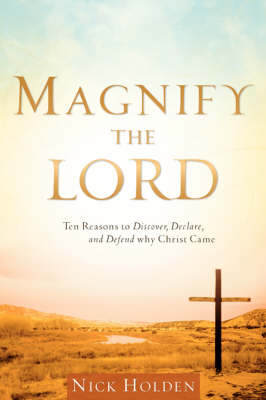 Magnify the Lord (Paperback)