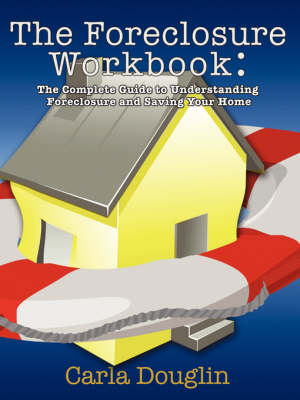 The Foreclosure Workbook (Paperback)