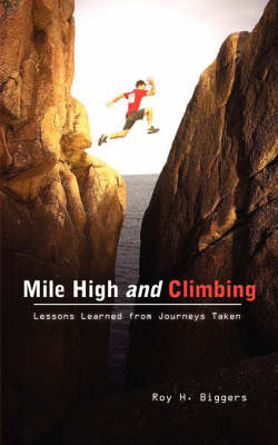 Mile High and Climbing (Paperback)