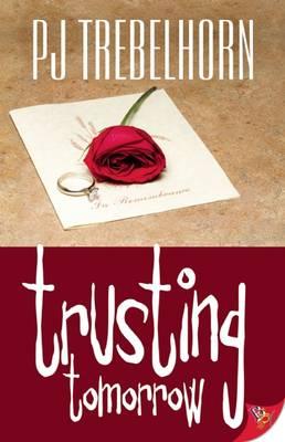 Trusting Tomorrow (Paperback)