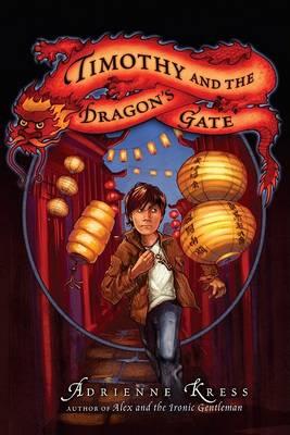 Timothy and the Dragon's Gate (Hardback)