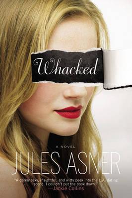 Whacked: A Novel (Paperback)