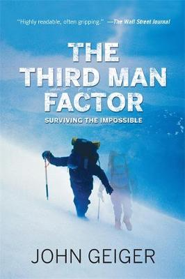 The Third Man Factor: Surviving the Impossible (Paperback)