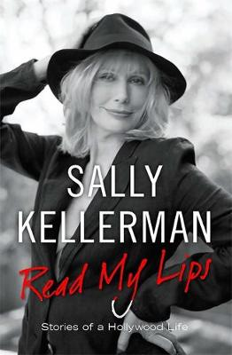 Read My Lips: Stories of a Hollywood Life (Hardback)