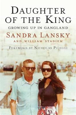 Daughter of the King: Growing Up in Gangland (Hardback)
