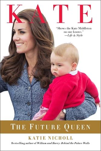 Kate: The Future Queen (Paperback)