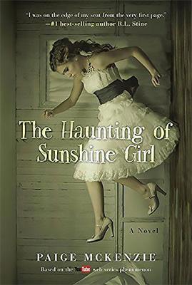 The Haunting of Sunshine Girl: Book One (Hardback)
