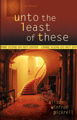 Unto the Least of These (Paperback)