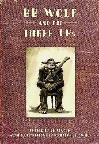 Bb Wolf & The 3 Lp's (Hardback)