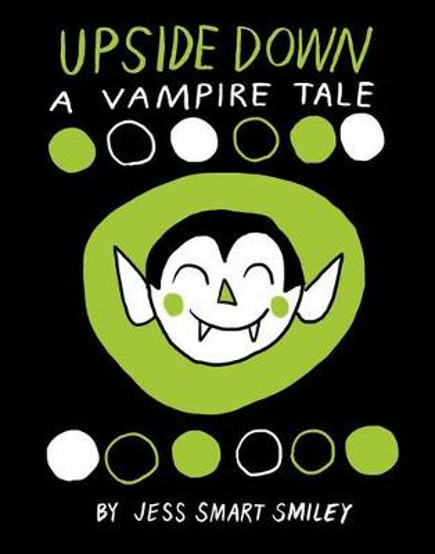 Upside Down A Vampire Tale (Paperback)