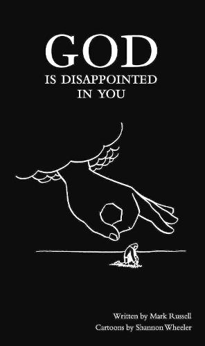 God Is Disappointed in You (Hardback)