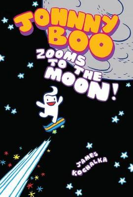 Johnny Boo Book 6 Zooms To The Moon (Hardback)
