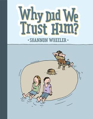 Why Did We Trust Him? (Hardback)