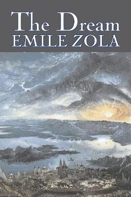 The Dream by Emile Zola, Fiction, Literary, Classics (Paperback)