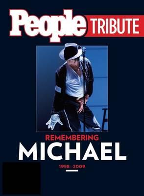 People Tribute: Remembering Michael 1958-2009 (Paperback)