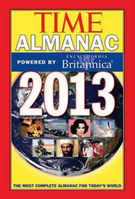 TIME Almanac 2013: Powered by Encyclopedia Britannica (Paperback)