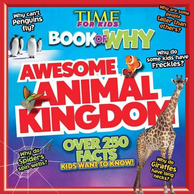 Time for Kids Book of Why - Awesome Animal Kingdom (Paperback)