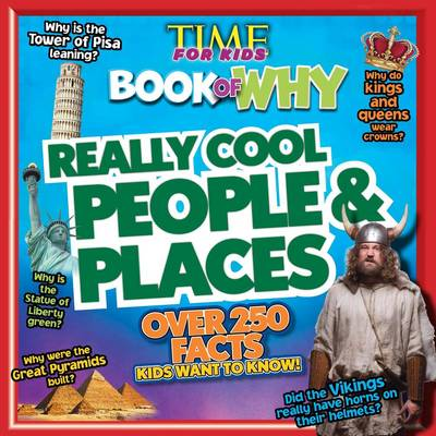 Time for Kids Book of Why - Really Cool People and Places (Paperback)