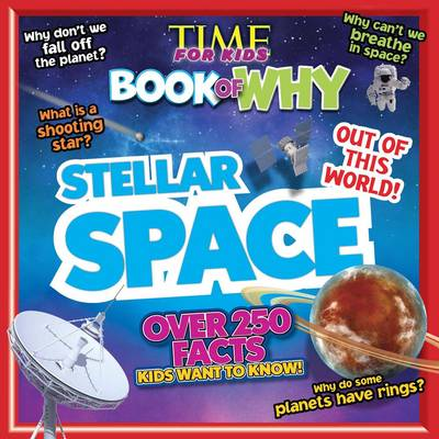 Time for Kids Book of Why - Stellar Space (Paperback)