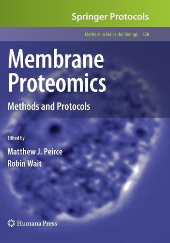 Membrane Proteomics: Methods and Protocols - Methods in Molecular Biology 528 (Hardback)