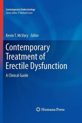 Contemporary Treatment of Erectile Dysfunction: A Clinical Guide - Contemporary Endocrinology (Hardback)