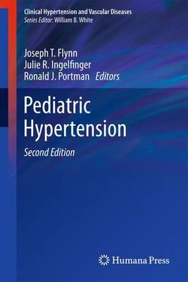 Pediatric Hypertension - Clinical Hypertension & Vascular Diseases (Hardback)