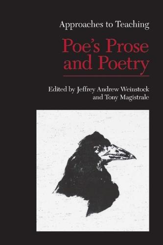 Approaches to Teaching Poe's Prose and Poetry - Approaches to Teaching World Literature (Paperback) 104 (Paperback)