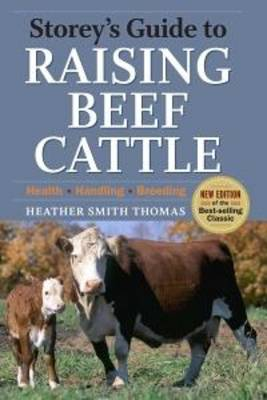 Storeys Guide to Raising Beef Cattle (Paperback)
