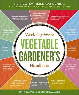 Week-By-Week Vegetable Gardeners Handbook (Paperback)