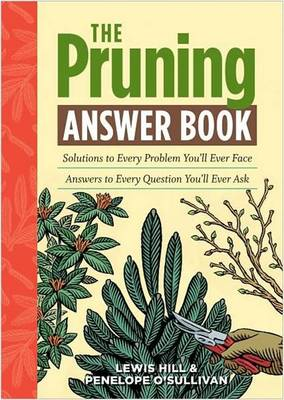 The Pruning Answer Book - Answer Book Series (Paperback)