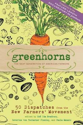 Greenhorns the Next Generation of American Farmers (Paperback)
