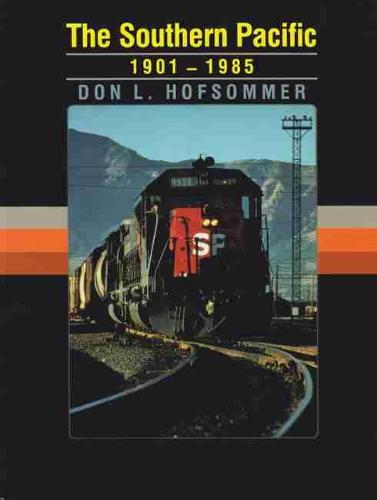 The Southern Pacific, 1901-1985 (Paperback)