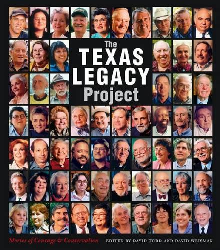 The Texas Legacy Project: Stories of Courage and Conservation (Paperback)