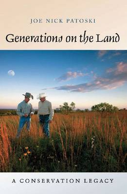 Generations on the Land: A Conservation Legacy (Hardback)