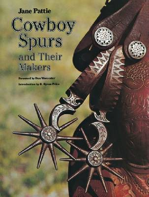 Cowboy Spurs and Their Makers (Paperback)