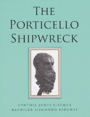 Porticello Shipwreck: A Mediterranean Merchant Vessel of 415-385 B.C (Paperback)