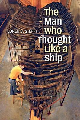 The Man Who Thought like a Ship (Hardback)