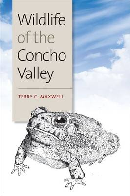 Wildlife of the Concho Valley - W. L. Moody Jr. Natural History Series (Hardback)