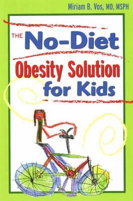 No-Diet Obesity Solution For Kids (Paperback)