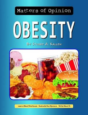 Obesity - Matters of Opinion (Paperback)