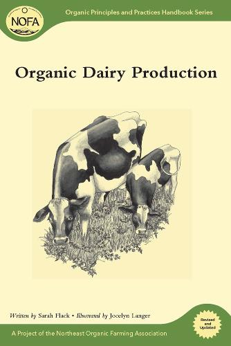 Organic Dairy Production (Paperback)
