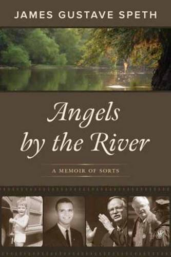 Angels by the River: A Memoir of Sorts (Hardback)