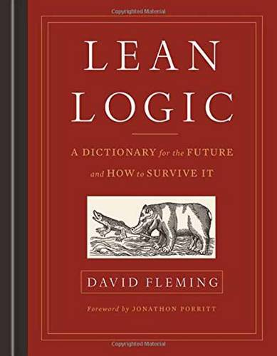 Lean Logic: A Dictionary for the Future and How to Survive it (Hardback)