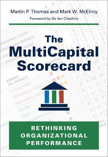 The Multicapital Scorecard: Rethinking Organizational Performance (Hardback)