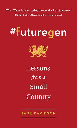#futuregen: Lessons from a Small Country (Hardback)