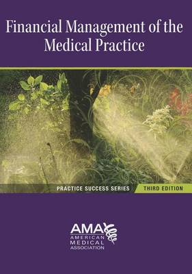 Financial Management of the Medical Practice (Paperback)