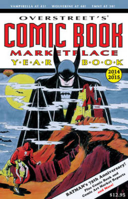 Overstreet's Comic Book Marketplace Yearbook 2014 (Paperback)