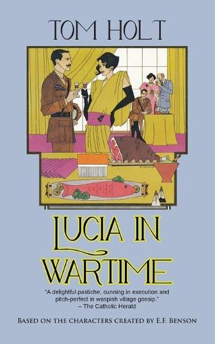 Lucia in Wartime - Lucia and Mapp 1 (Paperback)