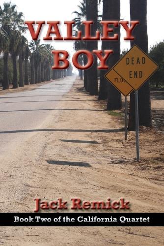 Valley Boy - California Quartet 2 (Paperback)